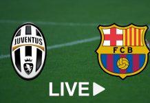 Match Juventus Barca live streaming